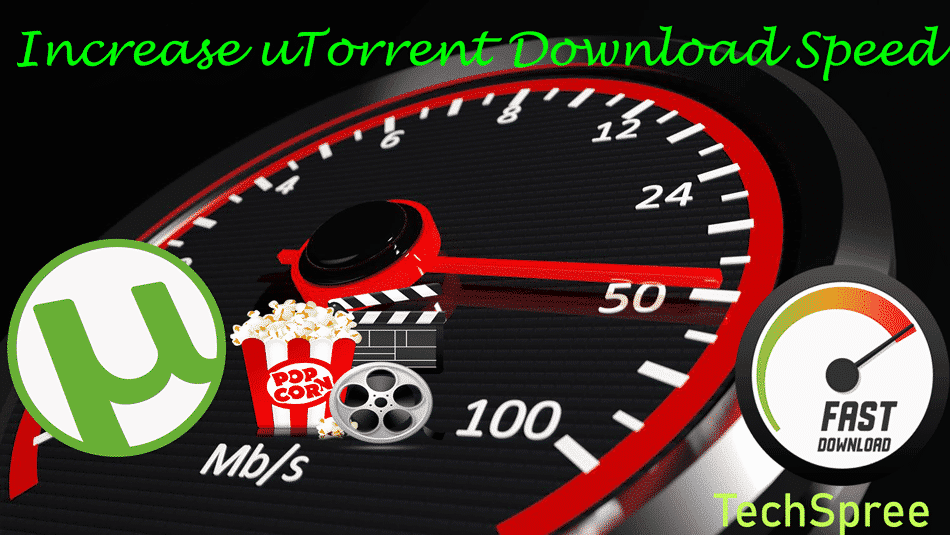 Increase uTorrent download speed (100% Working) | 10X SPEED